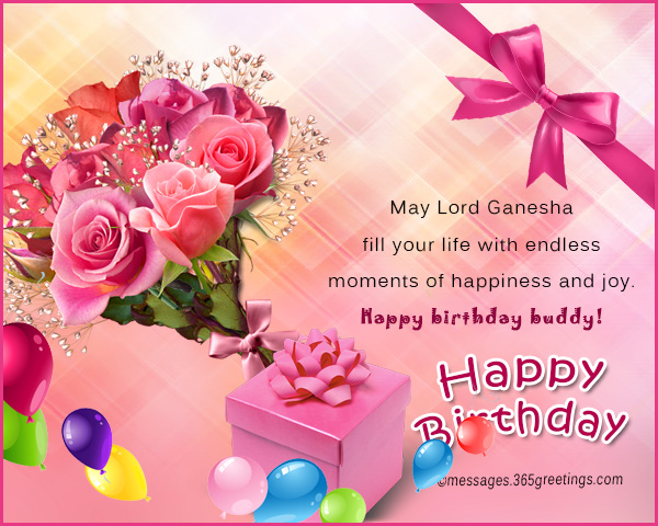 May Lord Ganesha Fill Your Life With Endless Moments Of Happiness And Joy Happy Birthday Buddy