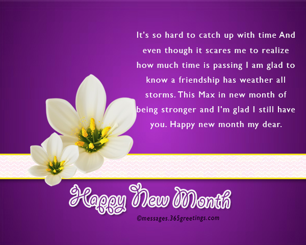 New month messages and wishes 365greetings its so hard to catch up with time and even though it scares me to realize how much time is passing i am glad to know a friendship has weather all storms m4hsunfo