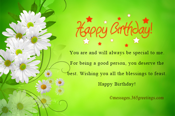 Happy Birthday You Are And Will Always Be Special To Me For Being A Good Person Deserve The Best Wishing All Blessings Feast