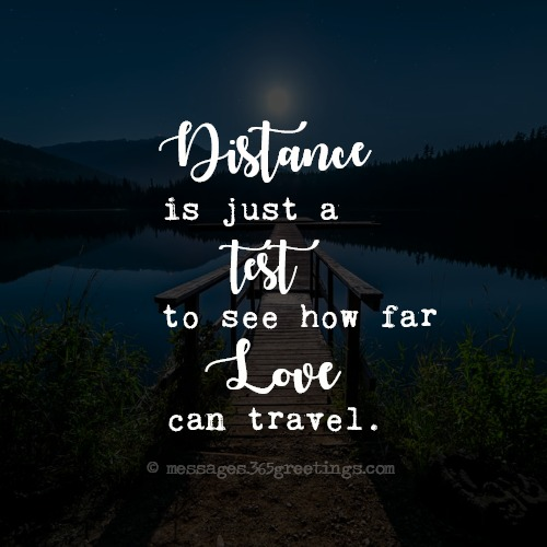 Distance Quote Loving You: Top 100 Long Distance Relationship Quotes With Images