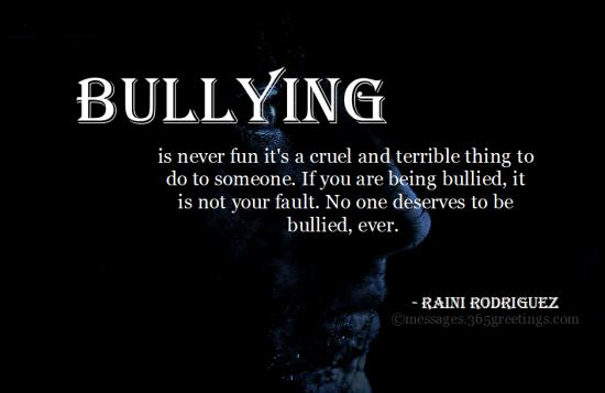 Bullying Quotes And Sayings With Image 365greetingscom