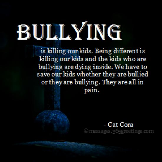 Bullying Quotes And Sayings With Image 365greetings Com