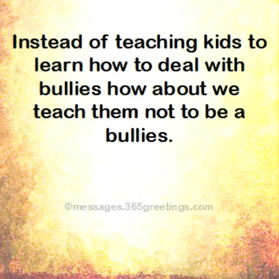 Bullying Quotes And Sayings With Image 60greetings Enchanting Quotes About Bullying