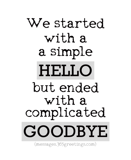 90+ Goodbye Quotes and Sayings with Image - 365greetings.com