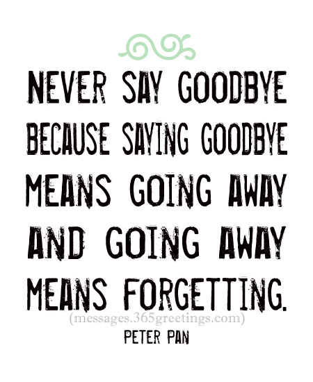 Quotes About Saying Good Bye: 90+ Goodbye Quotes And Sayings With Image