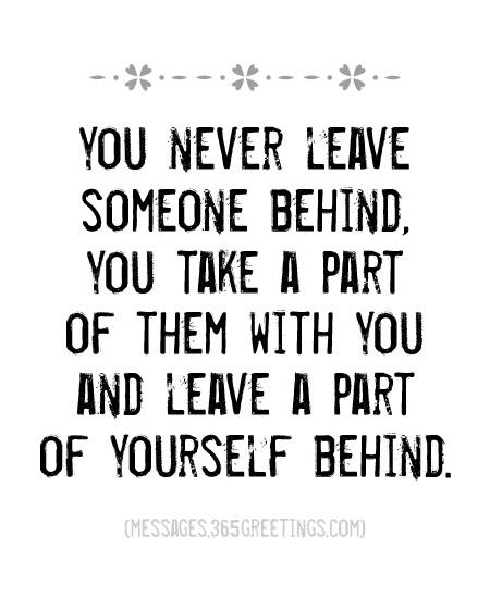 Leaving Your Loved Ones Behind Quotes