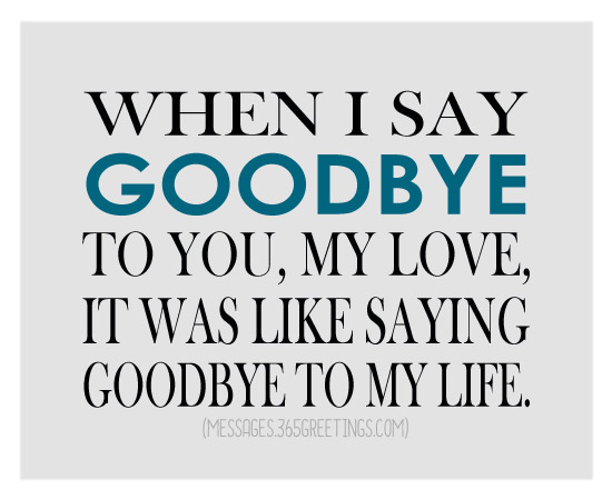 Saying goodbye quotes to someone you love