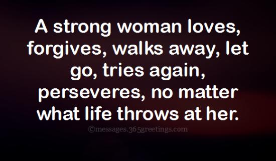 Image of: Morning Heres To Strong Women May We Know Them May We Be Them May We Raise Them Messages Wishes And Quotes 365greetingscom Top 60 Empowering Women Quotes And Sayings 365greetingscom
