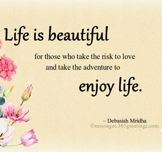 Life Is Beautiful Quotes And Sayings 365greetings Com