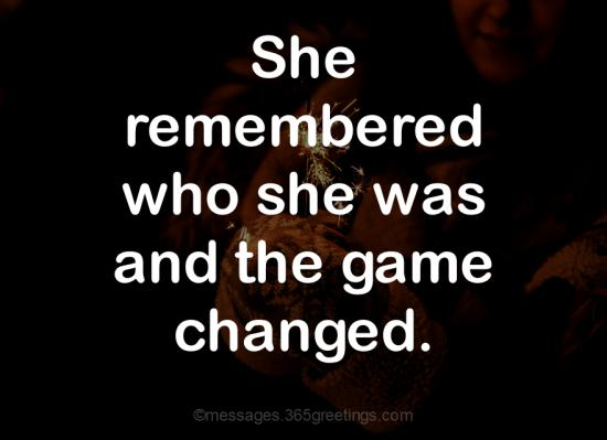 View She Remembered Who She Was And The Game Changed Meaning In Hindi Gif
