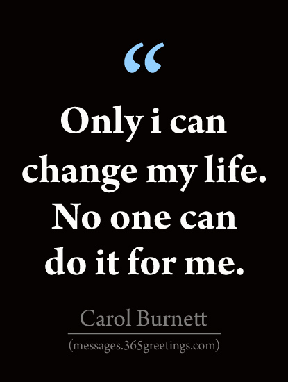 Quotes about Change in Life - 365greetings.com