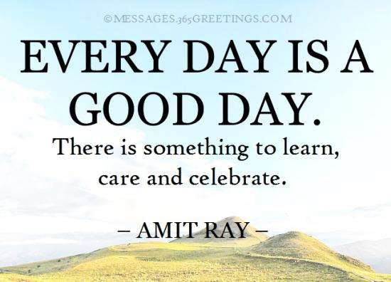 Good Day Quotes And Sayings 60greetings Amazing Good Day Quotes