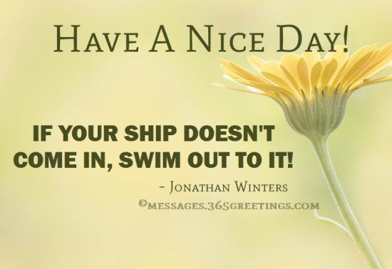 Latest Have A Nice Day Quotes Funny - good quotes