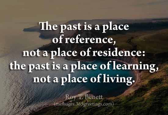 Living In The Past Quotes Quotes Of The Day