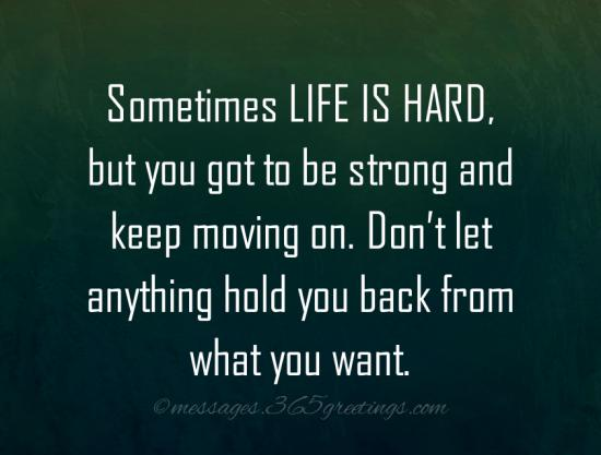 Good Quotes About Life Being Hard